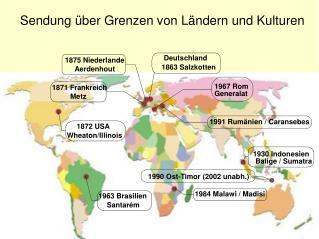Sendung über Grenzen von Ländern und Kulturen