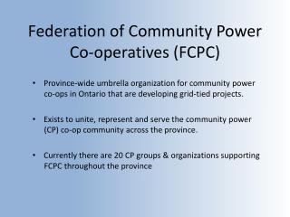 Federation of Community Power Co-operatives (FCPC)