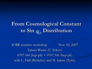 From Cosmological Constant to Sin      Distribution