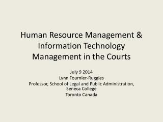 Human Resource  Management & Information Technology Management in the Courts