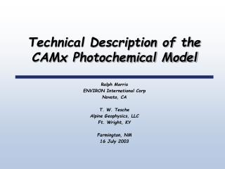 Technical Description of the CAMx Photochemical Model
