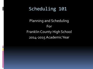Scheduling 101
