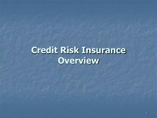 Credit Risk Insurance Overview