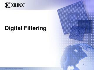 Digital Filtering