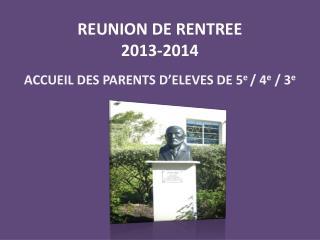 REUNION DE RENTREE 2013-2014