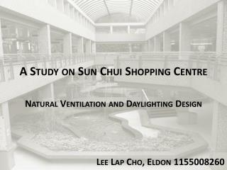 A Study on Sun Chui Shopping Centre