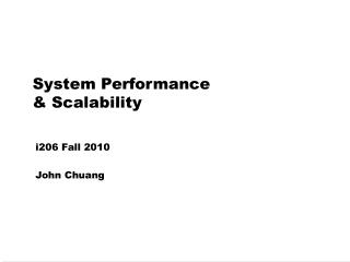 System Performance  & Scalability