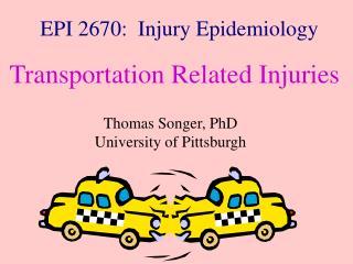 EPI 2670:  Injury Epidemiology