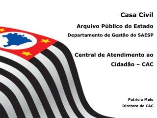Central de Atendimento ao Cidadão - CAC
