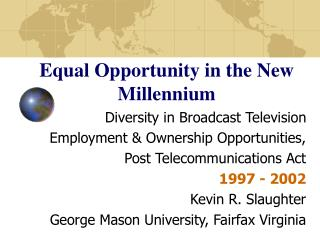 Equal Opportunity in the New Millennium