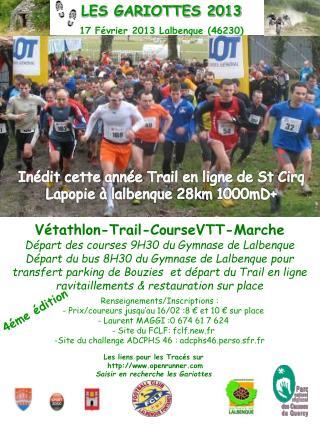 LES GARIOTTES 2013 17 Février 2013 Lalbenque  (46230)