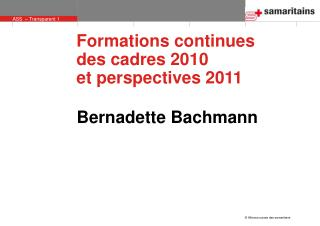 Formations continues  des cadres 2010  et perspectives 2011