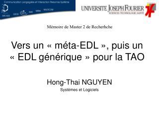 Vers un «méta-EDL», puis un «EDL générique» pour la TAO