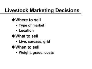 Livestock Marketing Decisions