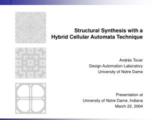 Structural Synthesis with a Hybrid Cellular Automata Technique