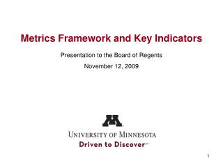 Metrics Framework and Key Indicators