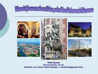 Wer reist, kann auch erzählen, oder Eine Reise nach Bremen