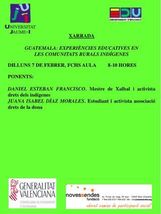 XARRADA GUATEMALA: EXPERIÈNCIES EDUCATIVES EN LES COMUNITATS RURALS INDÍGENES