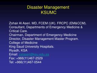 Zohair Al Aseri. MD, FCEM (UK). FRCPC (EM&CCM).