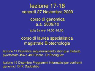 lezione 17-18  venerdì 27 Novembre 2009