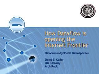 How Dataflow is opening the Internet Frontier