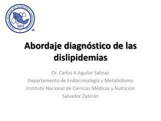 Abordaje diagnóstico de las  dislipidemias