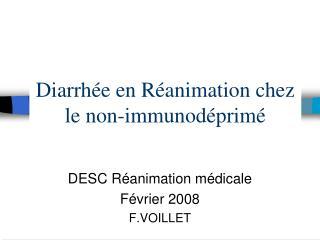 Diarrh e en R animation chez le non-immunod prim