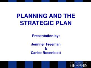 PLANNING AND THE STRATEGIC PLAN