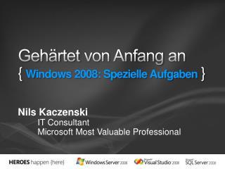 Geh rtet von Anfang an { Windows 2008: Spezielle Aufgaben }