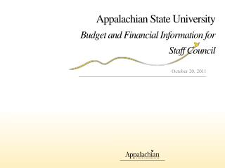 Appalachian State University Budget and Financial Information for  Staff Council