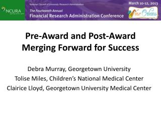 Debra Murray, Georgetown University Tolise  Miles, Children's National Medical Center