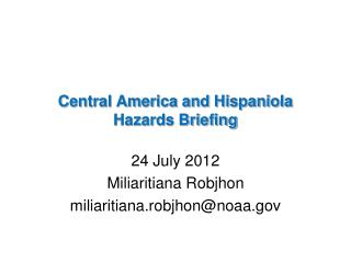 Central America and Hispaniola Hazards Briefing