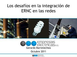 Los desafíos en la integración de ERNC en las redes
