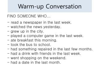 Warm-up Conversation
