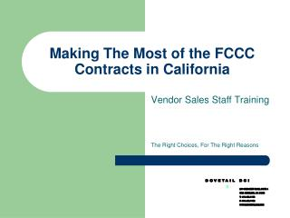 Making The Most of the FCCC Contracts in California