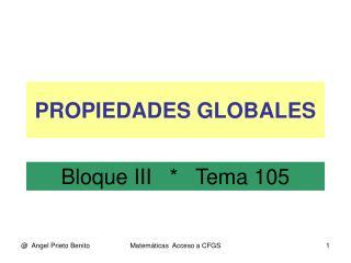 PROPIEDADES GLOBALES