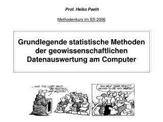 Grundlegende statistische Methoden der geowissenschaftlichen Datenauswertung am Computer
