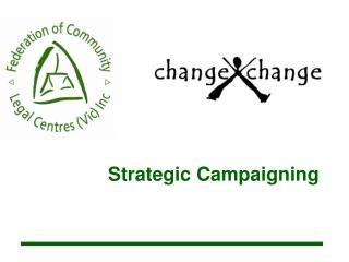 Strategic Campaigning