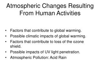 Atmospheric Changes Resulting From Human Activities