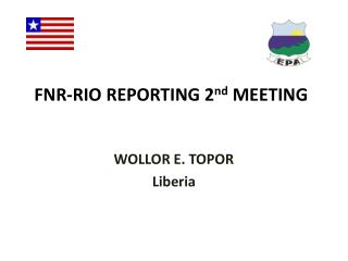 FNR-RIO REPORTING 2 nd  MEETING