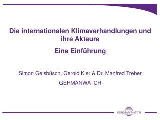 Die internationalen Klimaverhandlungen und ihre Akteure Eine Einführung
