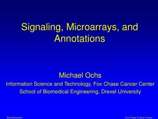 Signaling, Microarrays, and Annotations