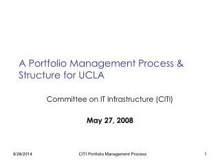 A Portfolio Management Process & Structure for UCLA