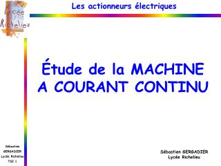 Étude de la MACHINE A COURANT CONTINU