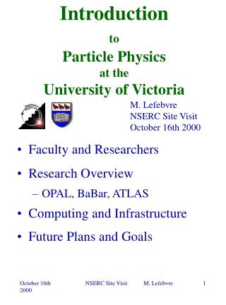 Introduction to Particle Physics at the  University of Victoria