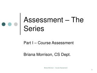 Assessment � The Series