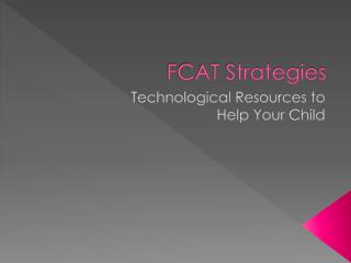 FCAT Strategies