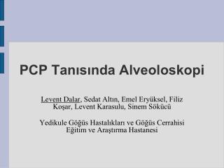 PCP Tanısında Alveoloskopi