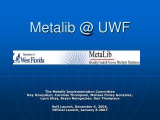Metalib @ UWF