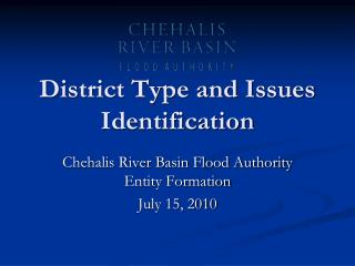 District Type and Issues Identification